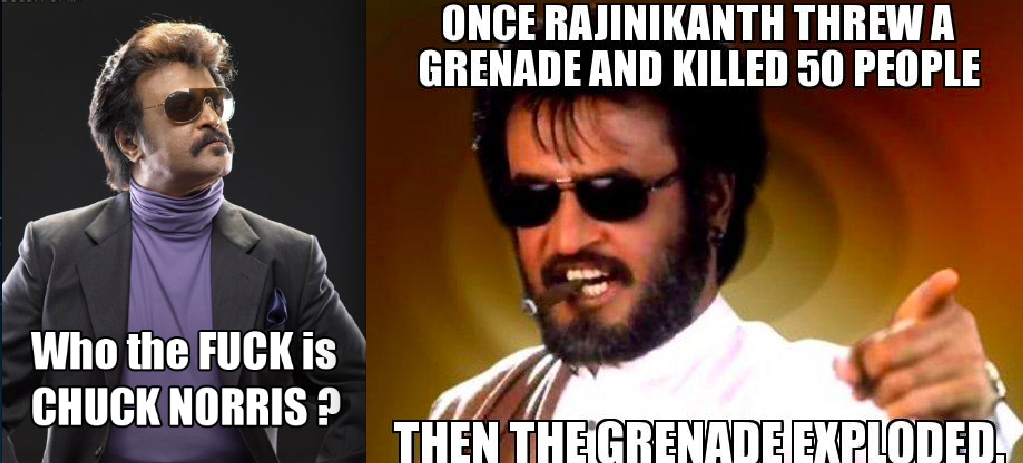 Rajinikanth: known for his ultra realistic genre of movies! :P