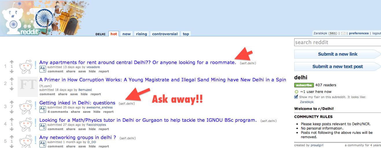 Get into Reddit.com and ask away!